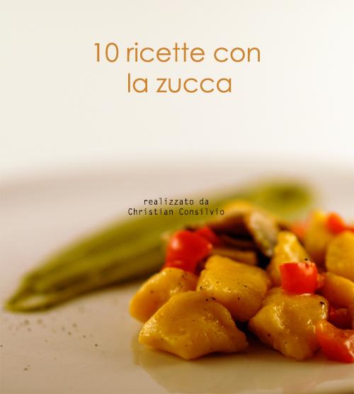 10 ricette con la zucca