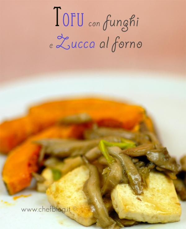 Tofu con i funghi e zucca al forno