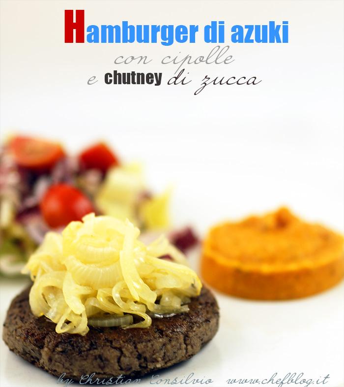 Hamburger di azuki con cipolle e chutney veloce di zucca