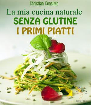 Il mio libro di ricette senza glutine