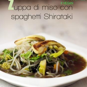 Spaghetti Shirataki (Noodles di Konjac) in brodo con Miso