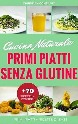 Il mio libro : primi senza glutine