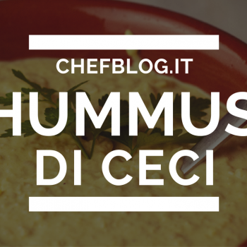 Hummus di ceci (Video)